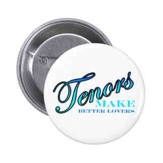 Tenors MAKE BETTER LOVERS 6 Cm Round Badge