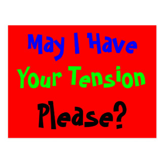 Tension Please Postcard