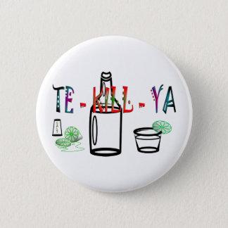 Tequila 6 Cm Round Badge