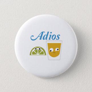 tequila_Adios 6 Cm Round Badge