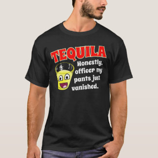 TEQUILA AND EXCUSE T-Shirt
