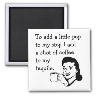 Tequila Coffee Pep Square Magnet