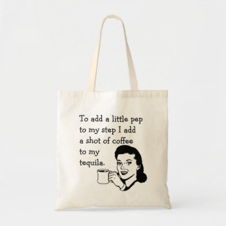 Tequila Coffee Pep Tote Bag