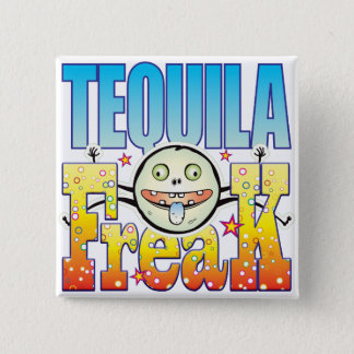 Tequila Freaky Freak 15 Cm Square Badge