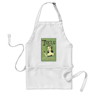 Tequila - Helping Women Lower Their Standards for Standard Apron