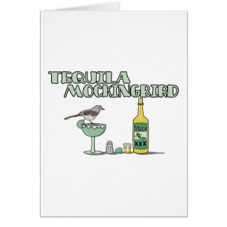 Tequila Mockingbird Card