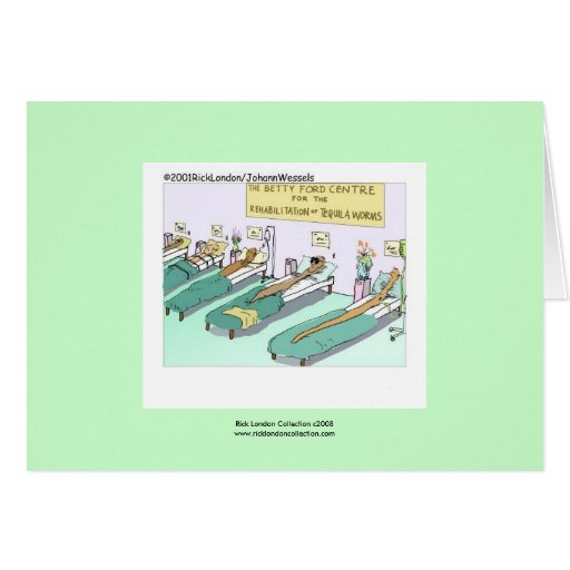 Tequila Worm Rehab Greeting Card Greeting Cards