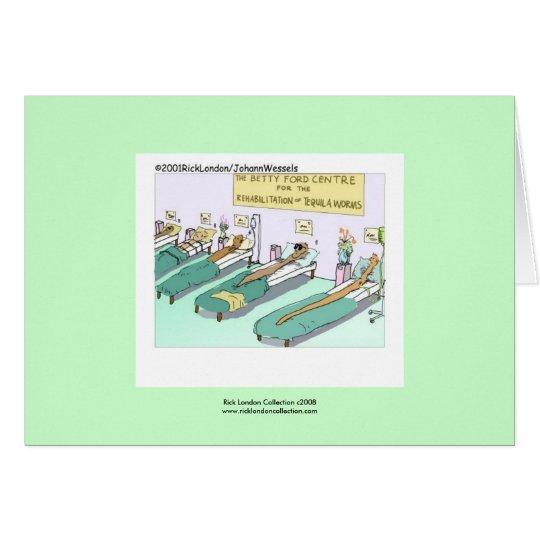Tequila Worm Rehab Greeting Card
