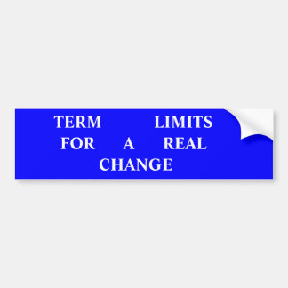 TERM  LIMITS  For A Real Change Bumper Sticker