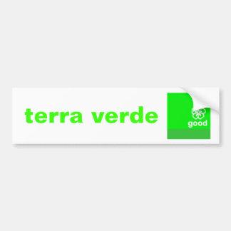 Terra verde bumper sticker
