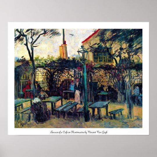 Terrace  Cafe on Montmartre Vincent Van Gogh Poster