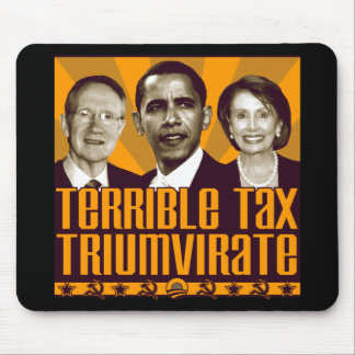 Terrible Tax Triumvirate Mouse Pad