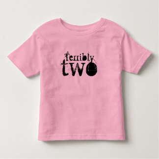 Terribly Two T-Shirt