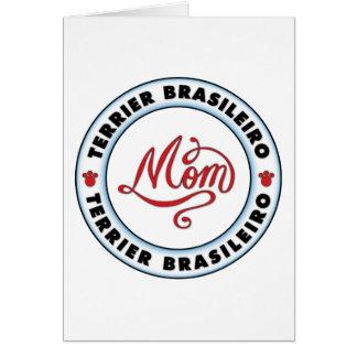 Terrier brasileiro mom greeting card