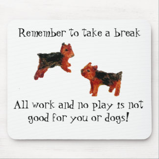 Terrier Dog Art All Work and No Play Quote Mouse Mat