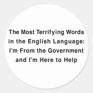 Terrifying Government Round Sticker
