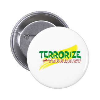 Terrorise  d terrorist 6 cm round badge