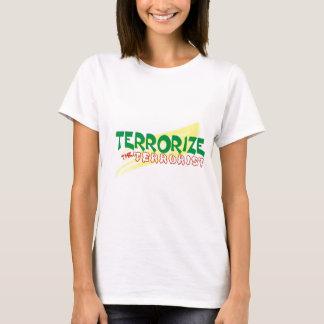 Terrorise  d terrorist T-Shirt