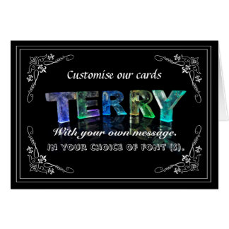 Terry -  Name in Lights greeting card (Photo)