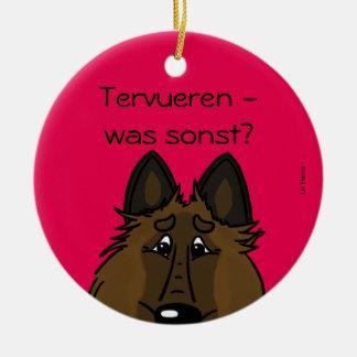 Tervueren - which otherwise? round ceramic decoration