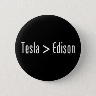Tesla > Edison 6 Cm Round Badge