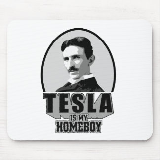 Tesla Is My Homeboy Mouse Mat