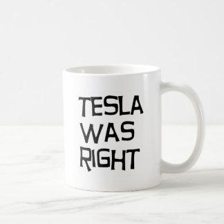 Tesla was right coffee mug