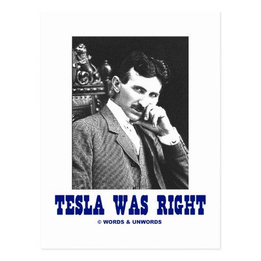 Tesla Was Right (Nikola Tesla) Post Cards