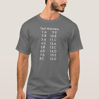 Test Answers T-Shirt