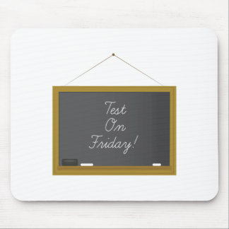 Test On Friday! Mouse Pad