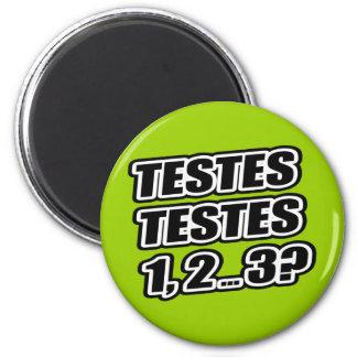 Testing Testing 1 2 3 Testes Testes 1 2 3 Magnet