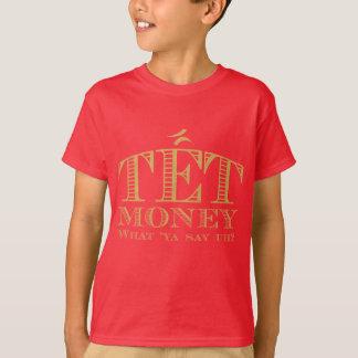 Tet Money T-Shirt