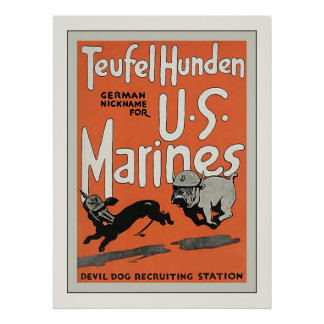 Teufel Hunden ~ Vintage World War 1 Poster