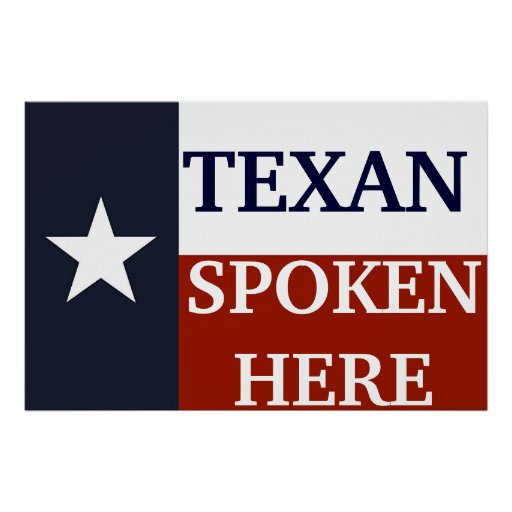 Texan Spoken Here Poster