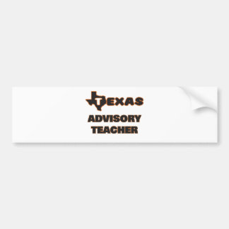 Texas Advisory Teacher Bumper Sticker