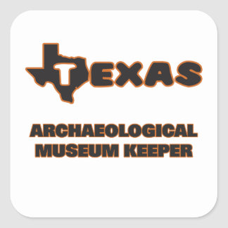 Texas Archaeological Museum Keeper Square Sticker