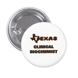 Texas Clinical Biochemist 3 Cm Round Badge
