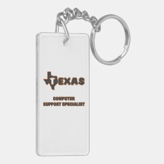 Texas Computer Support Specialist Double-Sided Rectangular Acrylic Key Ring