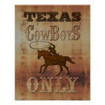 Texas~ Cowboys Only