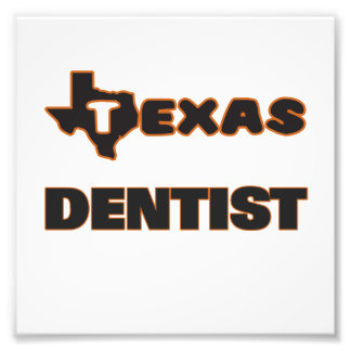 Texas Dentist Art Photo