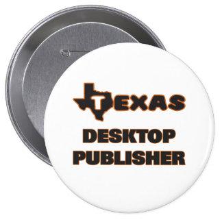 Texas Desktop Publisher 10 Cm Round Badge