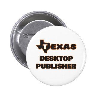 Texas Desktop Publisher 6 Cm Round Badge