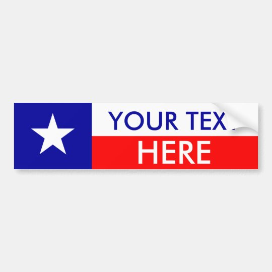 Texas Flag: Create Your Own Bumper Sticker