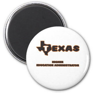 Texas Higher Education Administrator 6 Cm Round Magnet