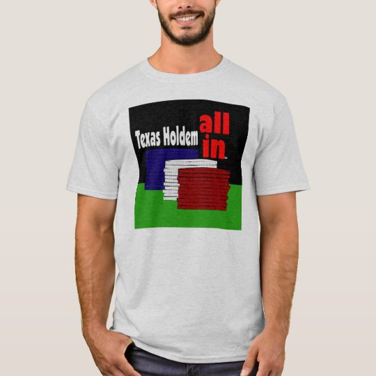 Texas Holdem All In! T-Shirt