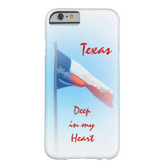 Texas in My Heart iPhone 6 case