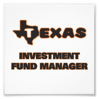 Texas Investment Fund Manager Photograph