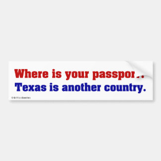 Texas is a completely different country 2 bumper sticker