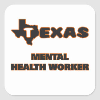 Texas Mental Health Worker Square Sticker
