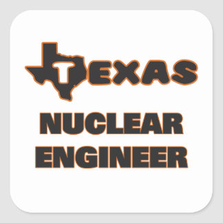 Texas Nuclear Engineer Square Sticker